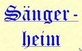 Sängerheim